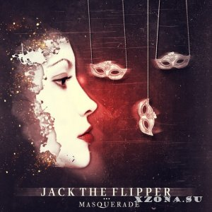 Jack The Flipper - Masquerade (2013)