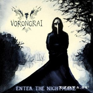 Vorongrai - Enter the Nightmare (2012)