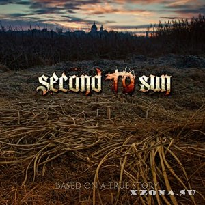 Second To Sun - Based On A True Story (2013)