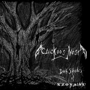 Cuckoo's Nest - Dark Shades Of Lunacy (2012)