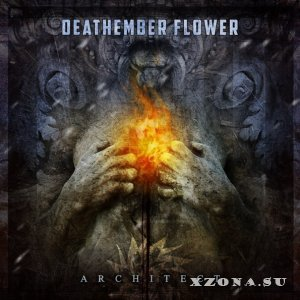 Deathember Flower - Architect (2013)