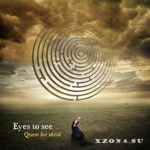 Eyes To See - Quest For Ideal (EP) (2013)
