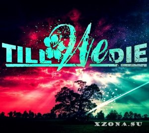 Till We Die - Fear has silenced (EP) (2013)