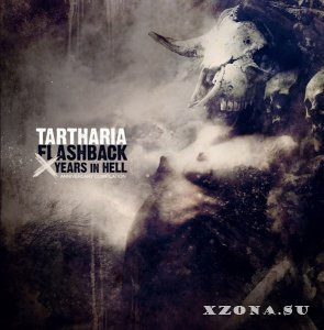 Tartharia  - Flashback - 10 Years In Hell (2013)