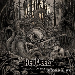 Hellweed - Kingdom Of Hopeless (EP) (2013)