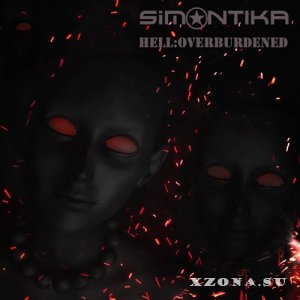 Simantika – Hell:Overburdened [Single] (2013)