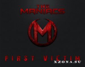 The Maniacs - First Victim (EP) (2013)