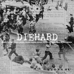 Diehard - Self-Titled (2013)
