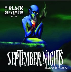 My Black September - September Nights (2013)
