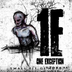One Exception - Small Bit Of Hope (EP) (2013)