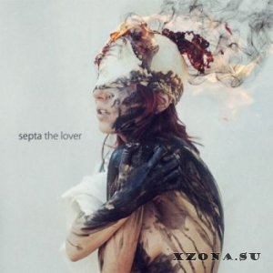 Septa - The Lover [EP] (2013)