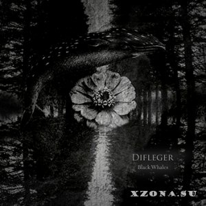 Difleger - Black Whales (2013)