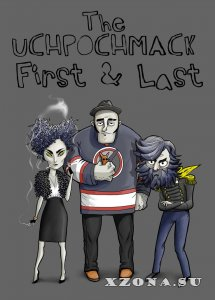 The Uchpochmack - First & Last [Single] (2013)