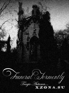 Funeral Tormently - Tragic Autumn (2012)