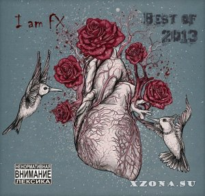 I am FX - Best of 2013 (2013)