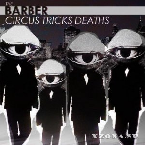 The Barber - Circus Tricks Deaths (2013)