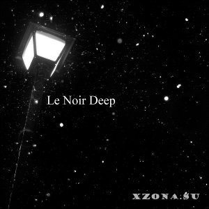 Like Desolate Like True - Le Noir Deep (Single) (2013)