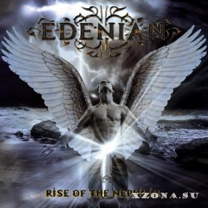 Edenian - Rise Of The Nephilim (2013)