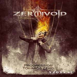 Zero Void - Progression Towards Zero (2013)