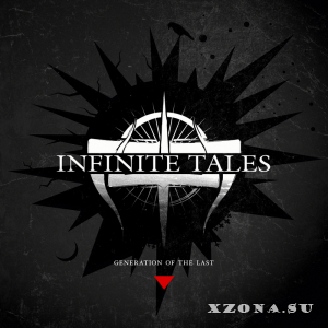 Infinite Tales - Generation of The Last (2013)
