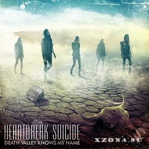 Heartbreak suicide - Death valley knows my name (EP) (2013)