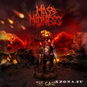 Mass Madness – The Cage (EP) (2013)