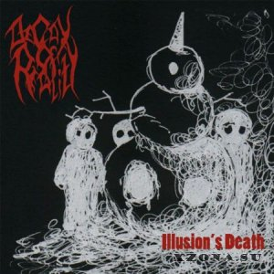 Decay Of Reality - Illusion's Death (EP) (2013)