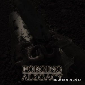 Forging A Legacy - Self-Titled [EP] (2014)