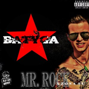 Batyga - Mr.Rock (2013)