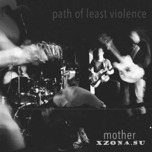 Mother - Path Of Least Violence (2014)