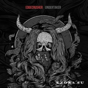 Edgecrusher - Undertaker [Single] (2014)