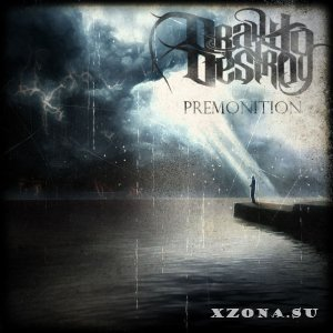 Draw to Destroy - Premonition (EP) (2014)