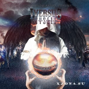 I Versus Myself � Angels Know About Disaster (EP) (2014)