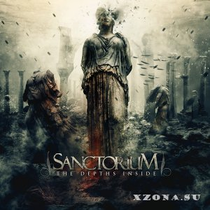 Sanctorium -  The Depths Inside (2014)