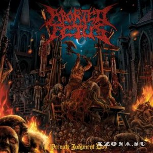 Aborted Fetus - Private Judgment Day (2014)