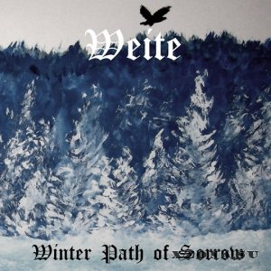 Weite - Winter Path Of Sorrow (2014)