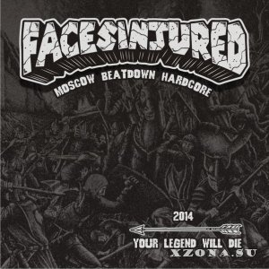Faces Injured - Your legend will die (EP) (2014)