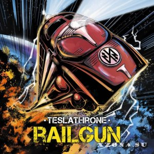 Teslathrone - Railgun (2014)