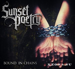 Sunset Poetry - Bound in chains (EP) (2014)