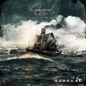 Ephemeral Ocean - Honour In The Mask [EP] (2014)