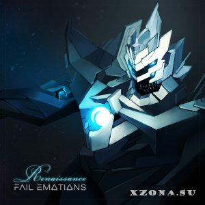 Fail Emotions - Renaissance (Japanese Edition) (2014)