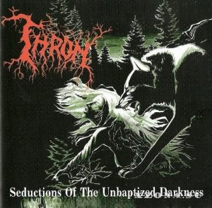 T.H.R.O.N. - Seductions Of The Unbaptized Darkness (1998)
