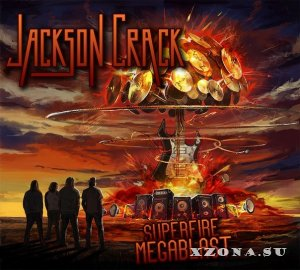 Jackson Crack - Superfire Megablast (2014)
