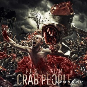 Pulse of Scream - Crab People (2013)