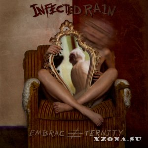 Infected Rain - Embrace Eternity (2014)