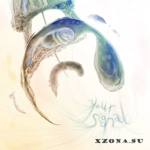 Your Signal - Your Signal [EP] (2014)