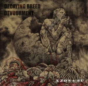 Decaying Breed - Devourment (2014)