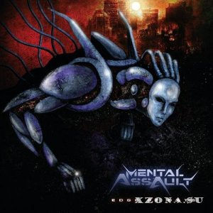 Mental Assault - Edge Of Days (2014)