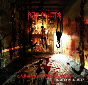 Putrid Collector - Carnage Apocalypse [EP] (2014)