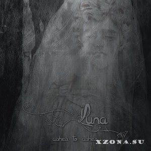Luna - Ashes To Ashes (2014)